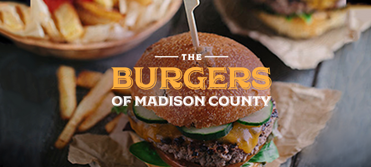 The Burgers of MadisonCounty