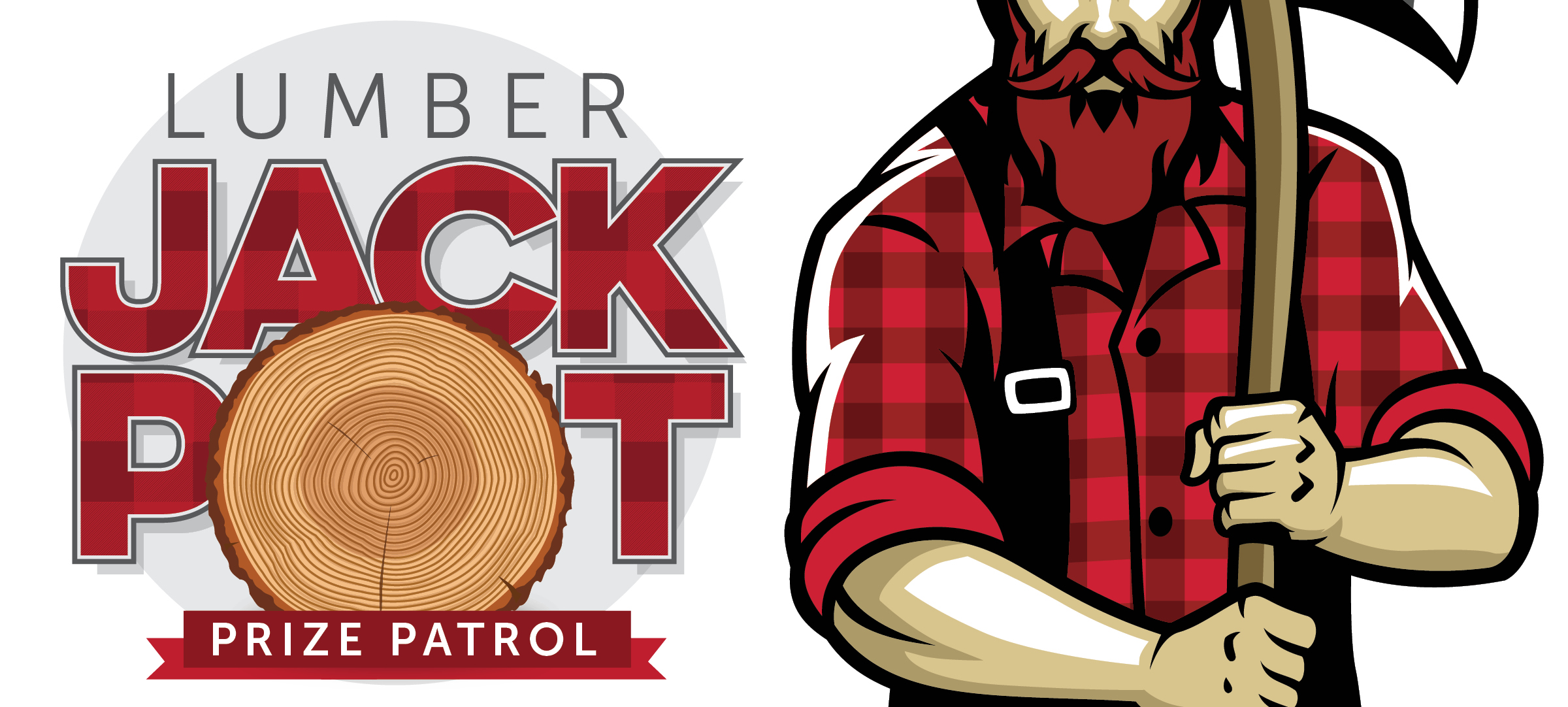 Lumber Jackpot Prize Patrol