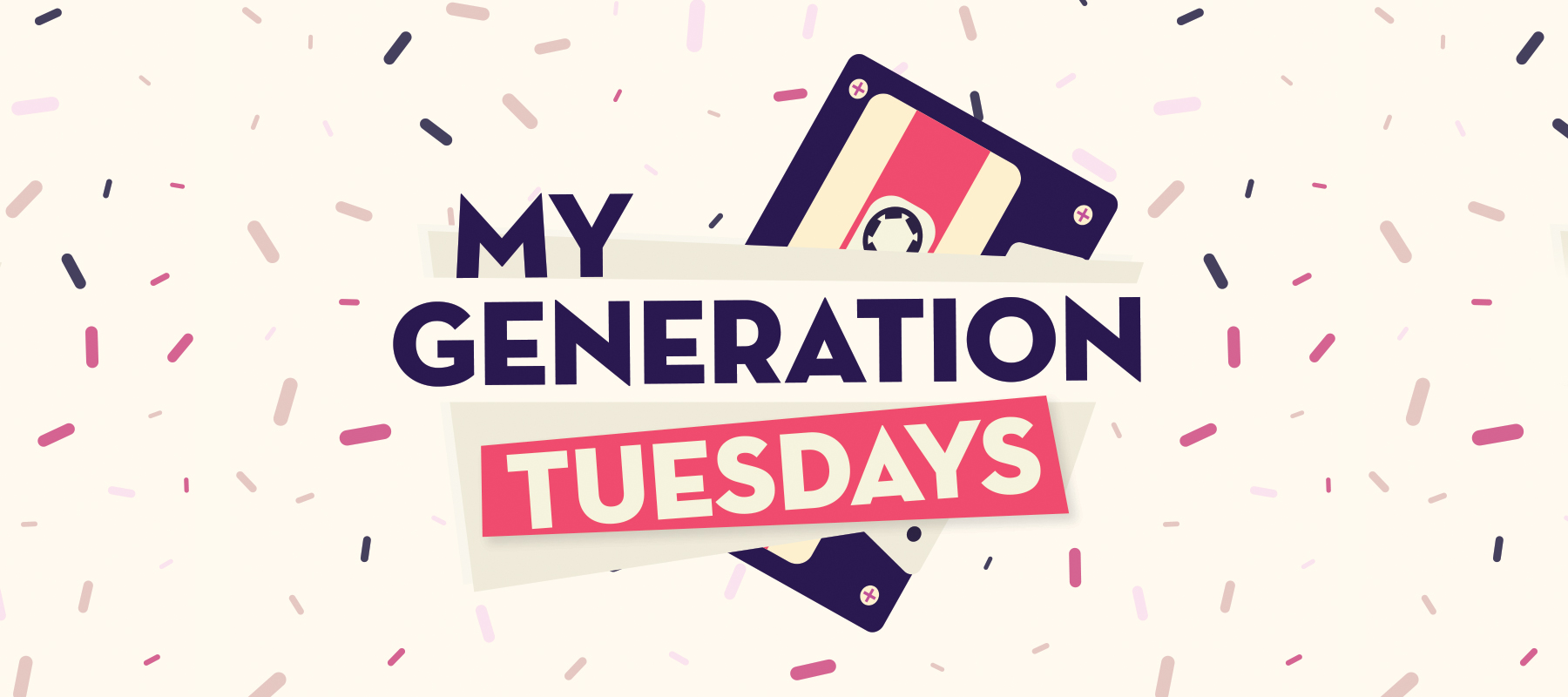 My Generation Tuesday
