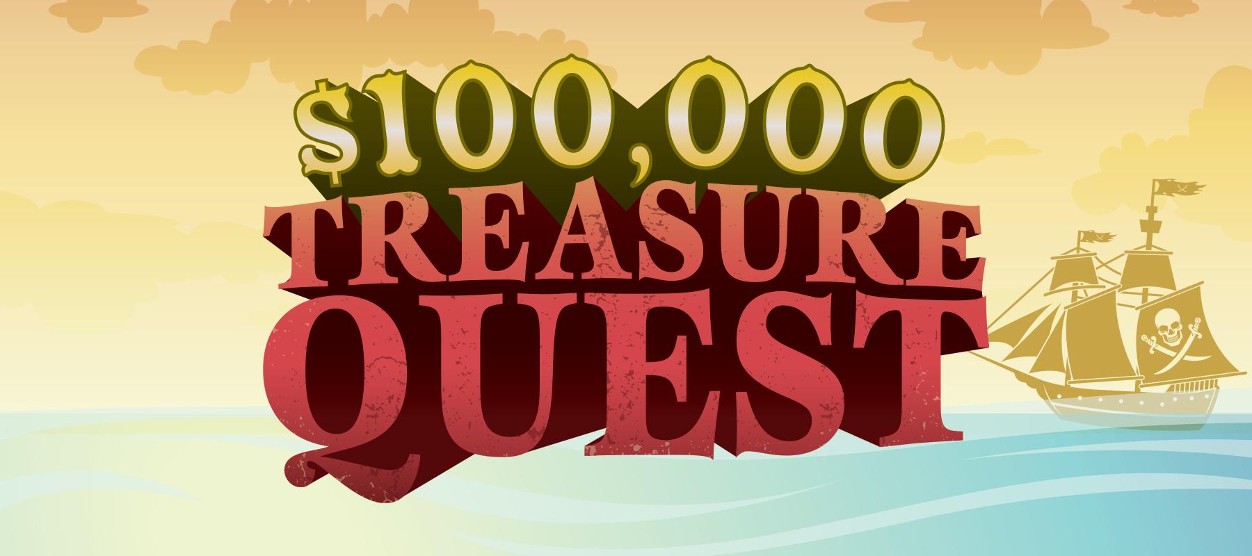 $100,000 Treasure Quest