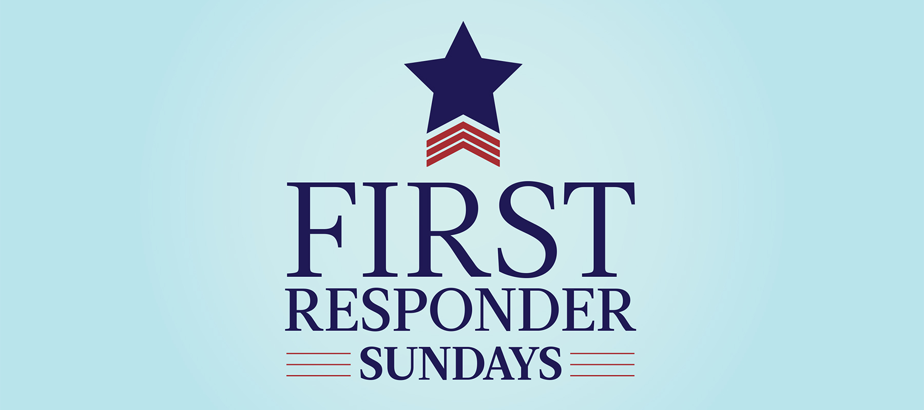 First Responders, We're Celebrating You!