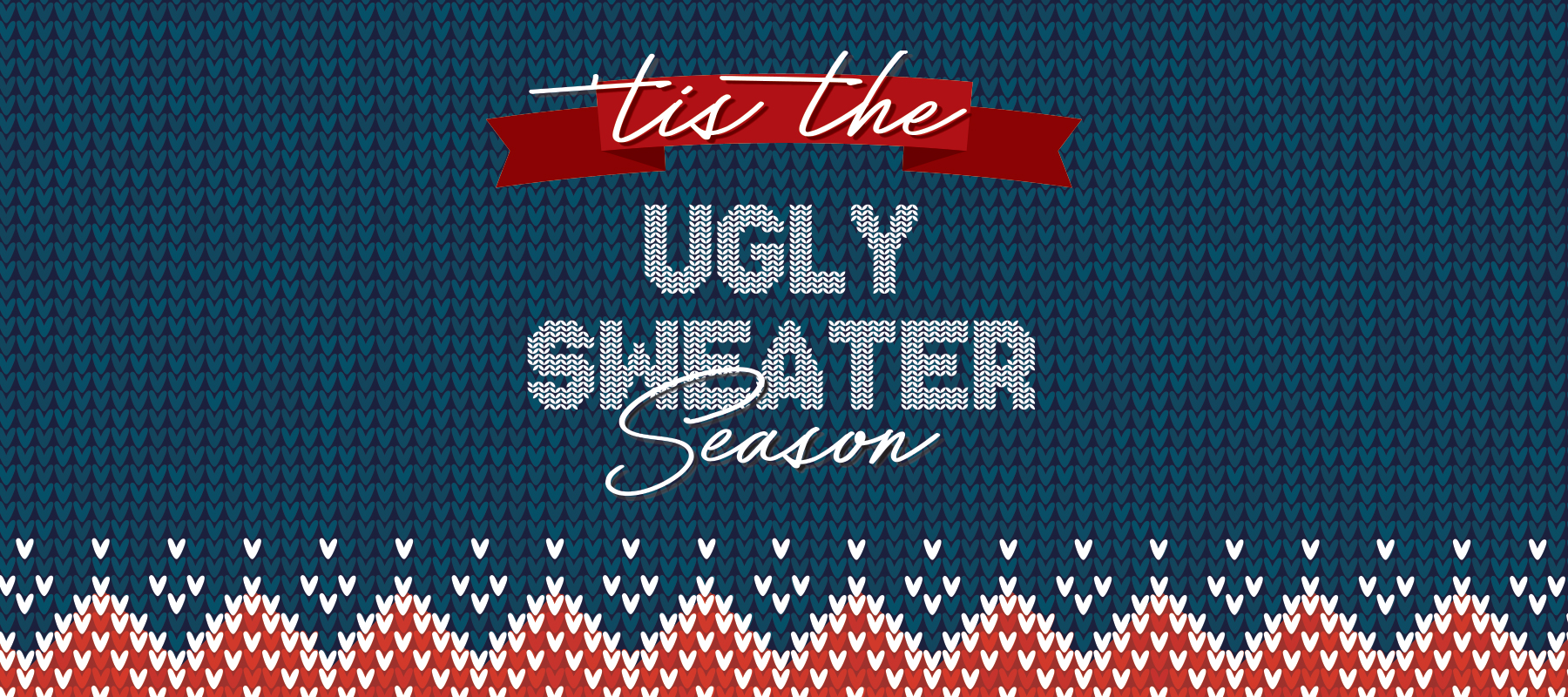 'Tis The Ugly Sweater Season Drawing