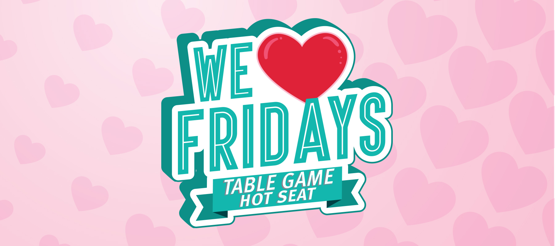 We Heart Fridays Table Game Hot Seat