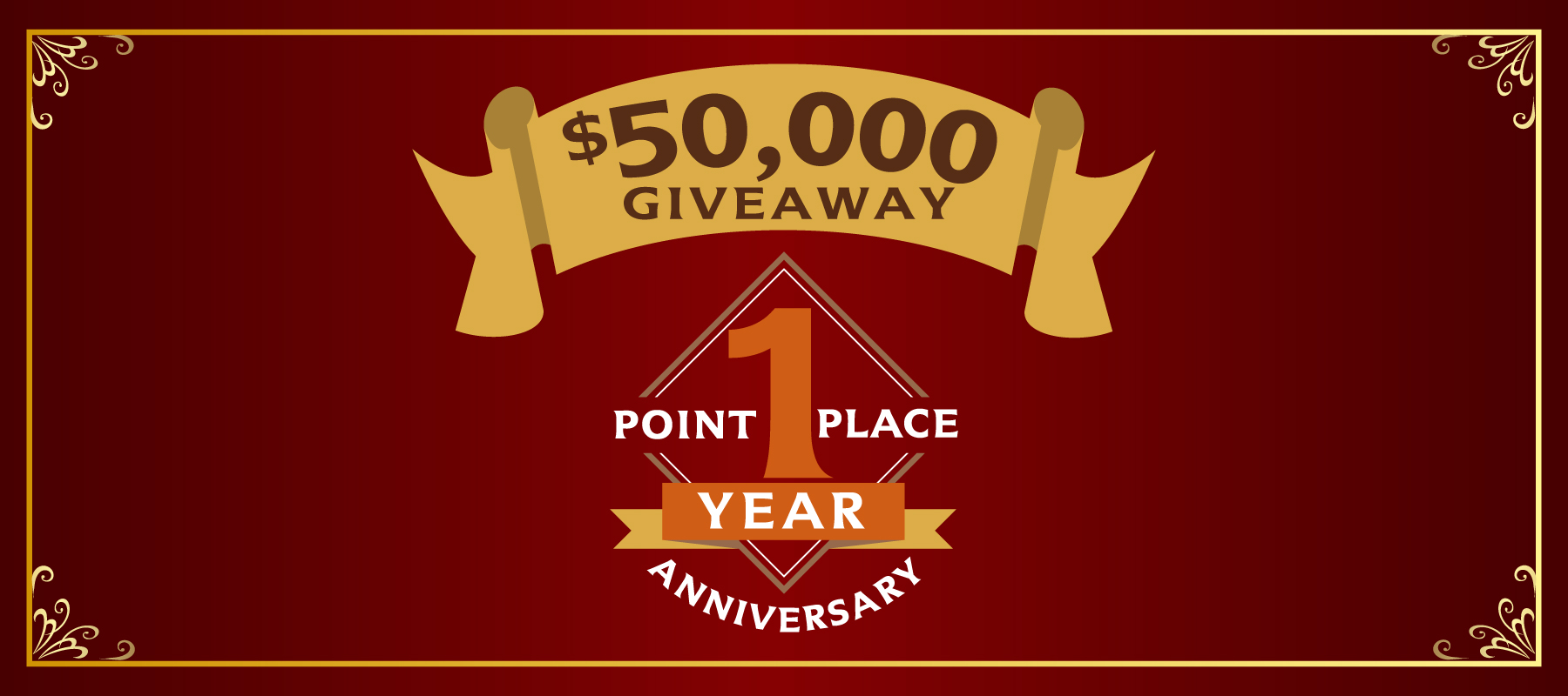 Point Place 1 Year Anniversary $50,000 Giveaway