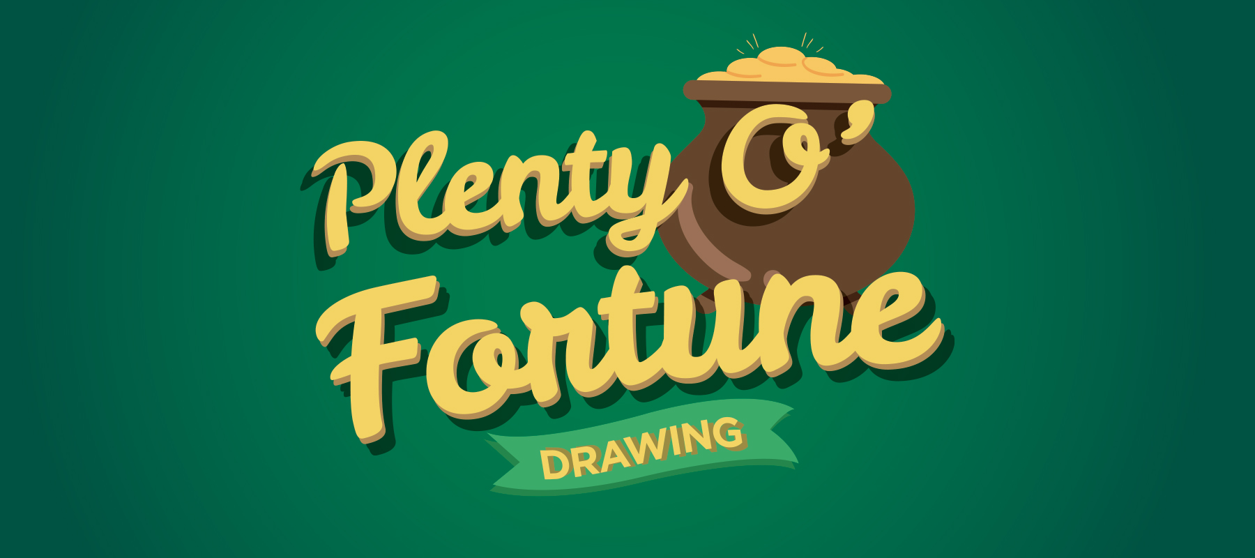 Plenty O' Fortune