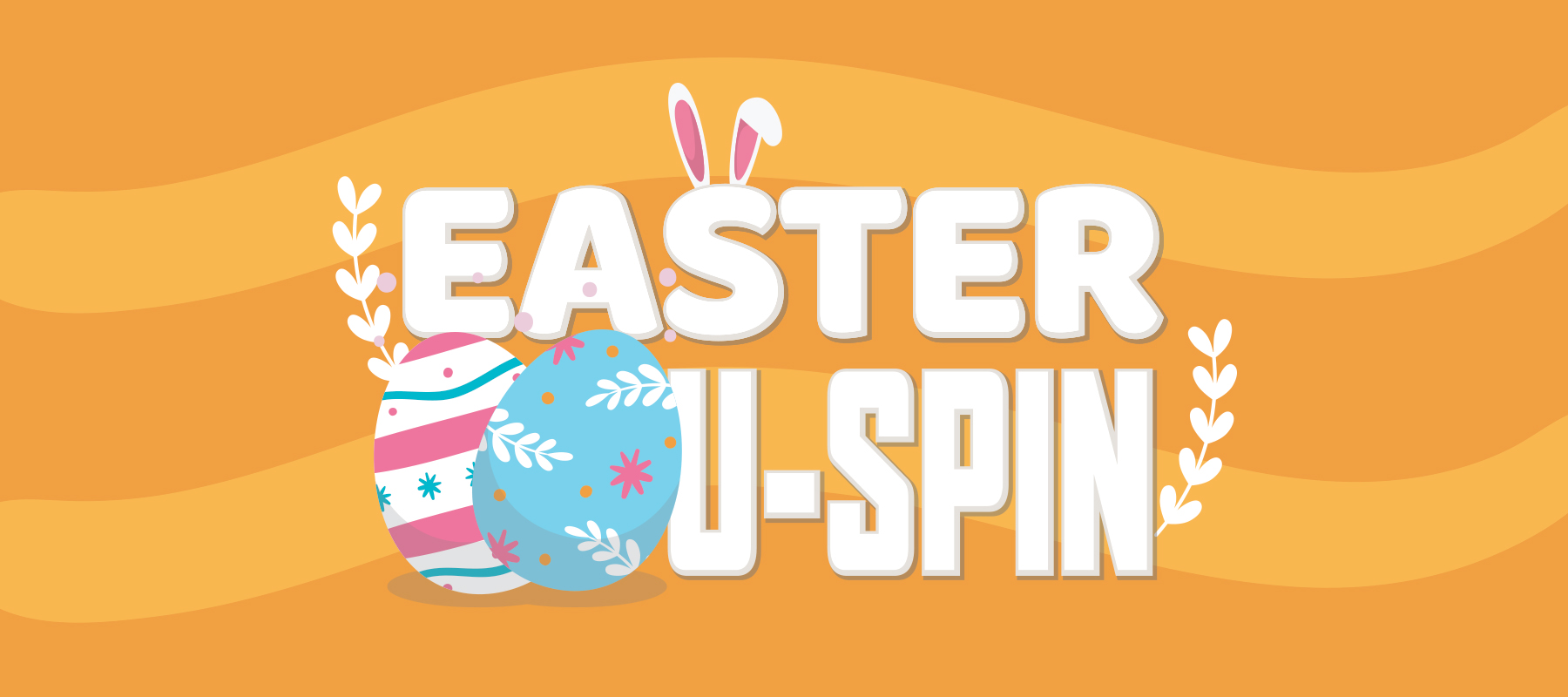 Easter U-Spin