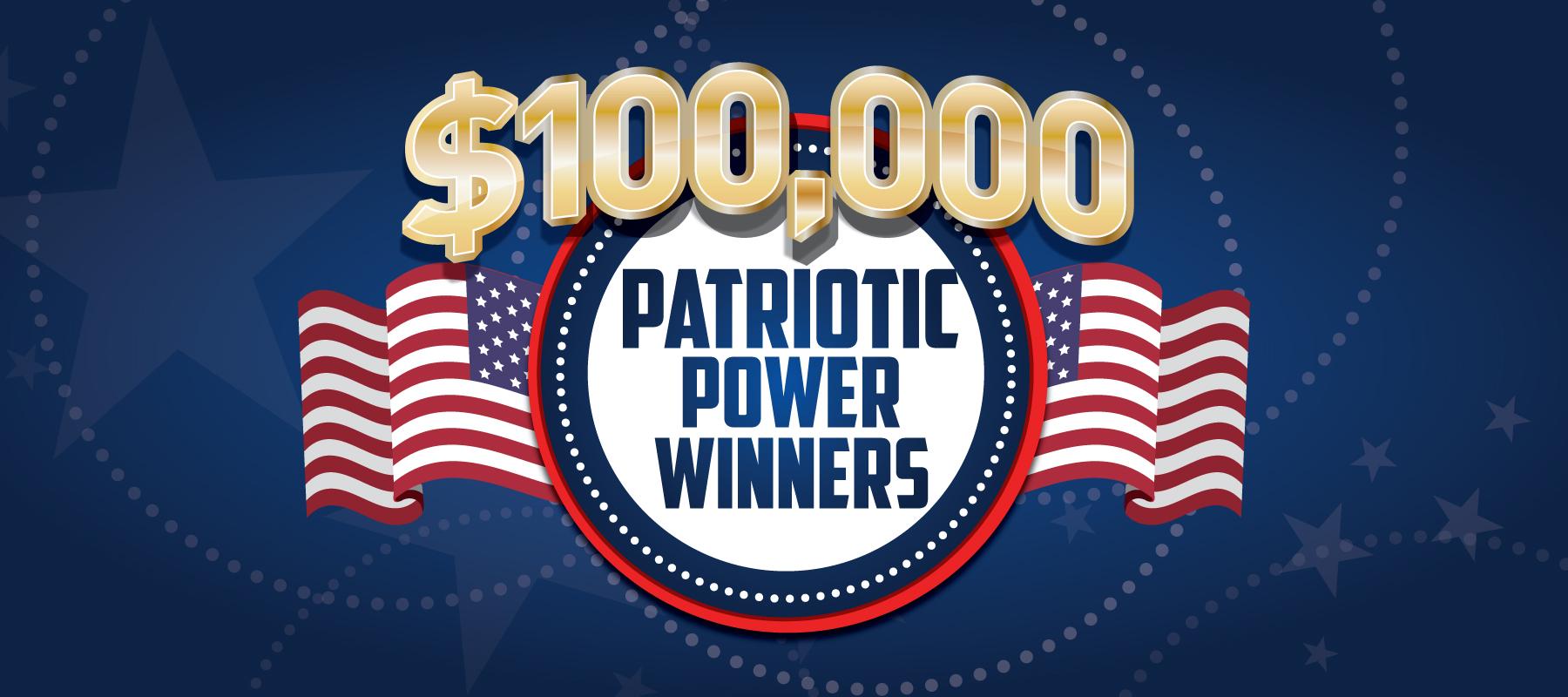 $100,000 Patriotic Power Winners