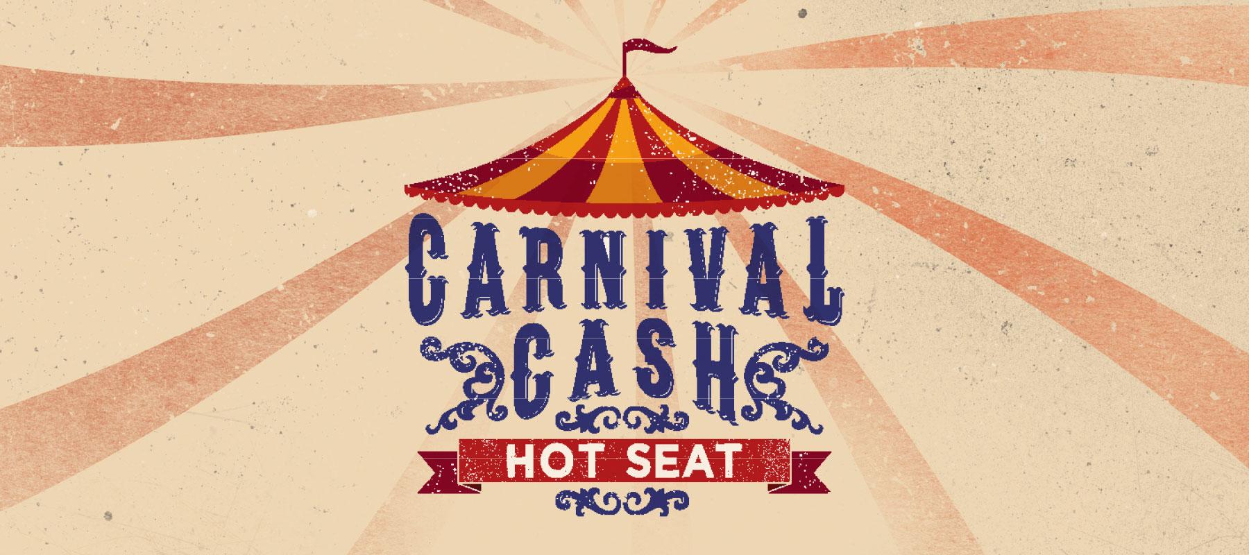 Carnival Cash Hot Seat