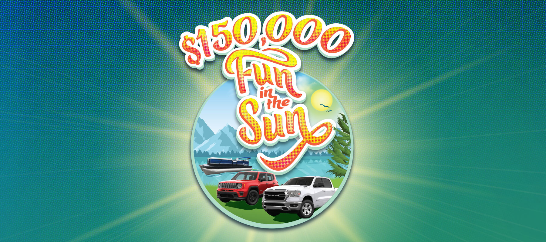 $150,000 Fun in the Sun