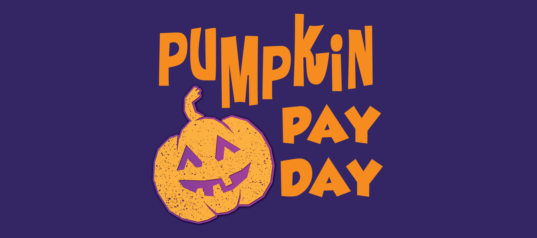 Pumpkin Pay Day