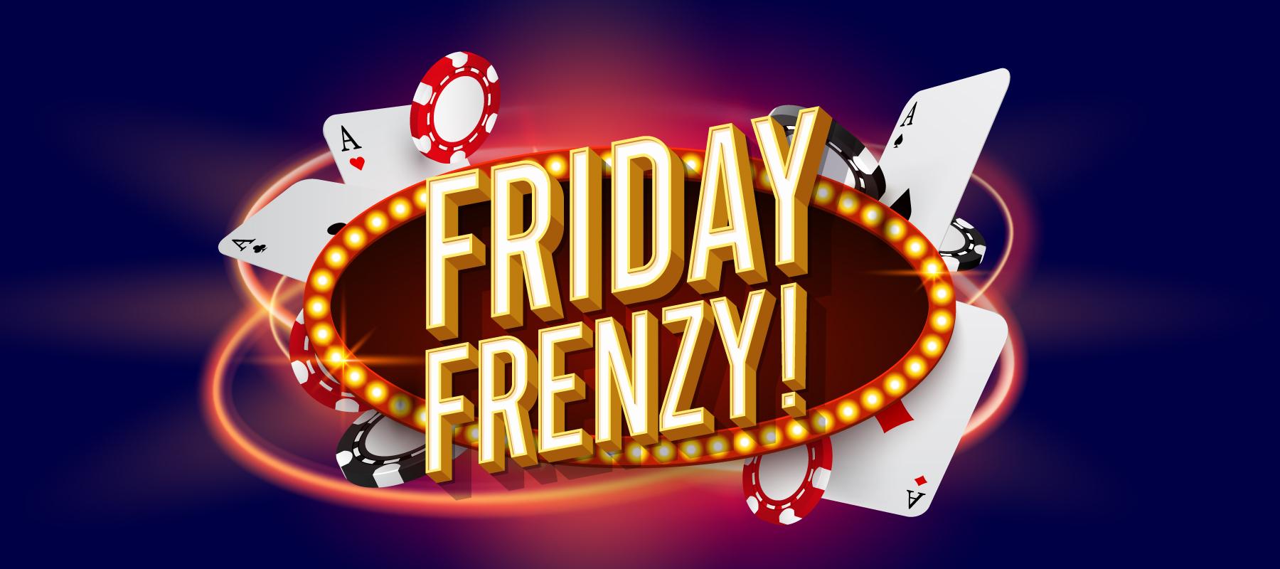 Friday Frenzy