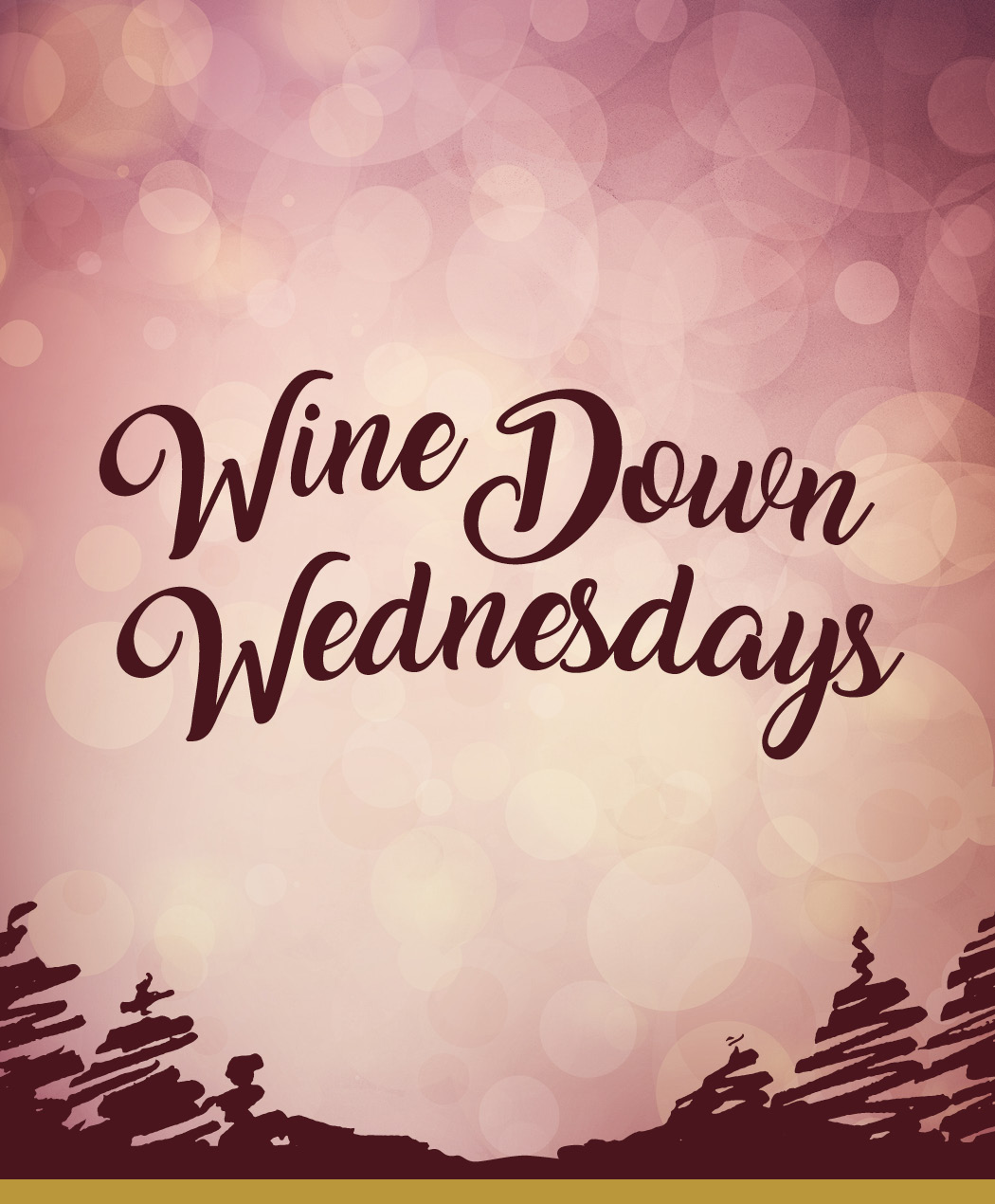 Wine Down Wednesdays