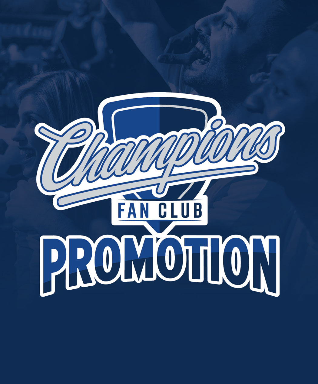 Champions Fan Club Promotion