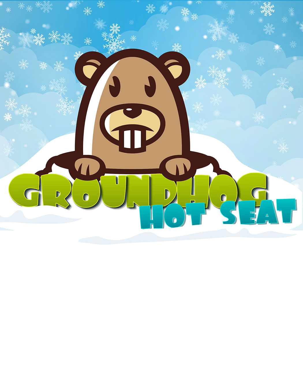 Groundhog Hot Seat