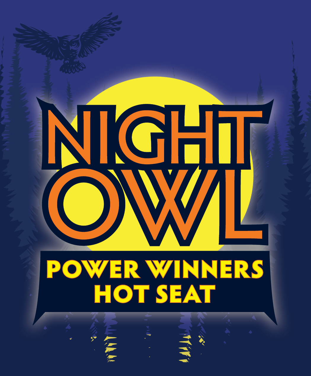 Night Owl Power Winners Hot Seat