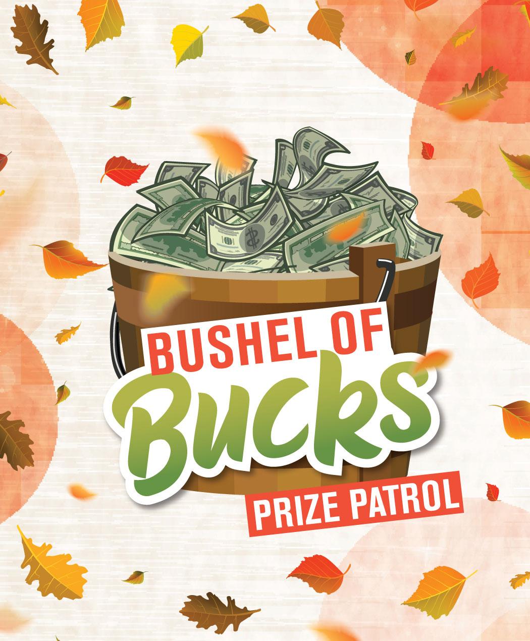 Bushel of Bucks