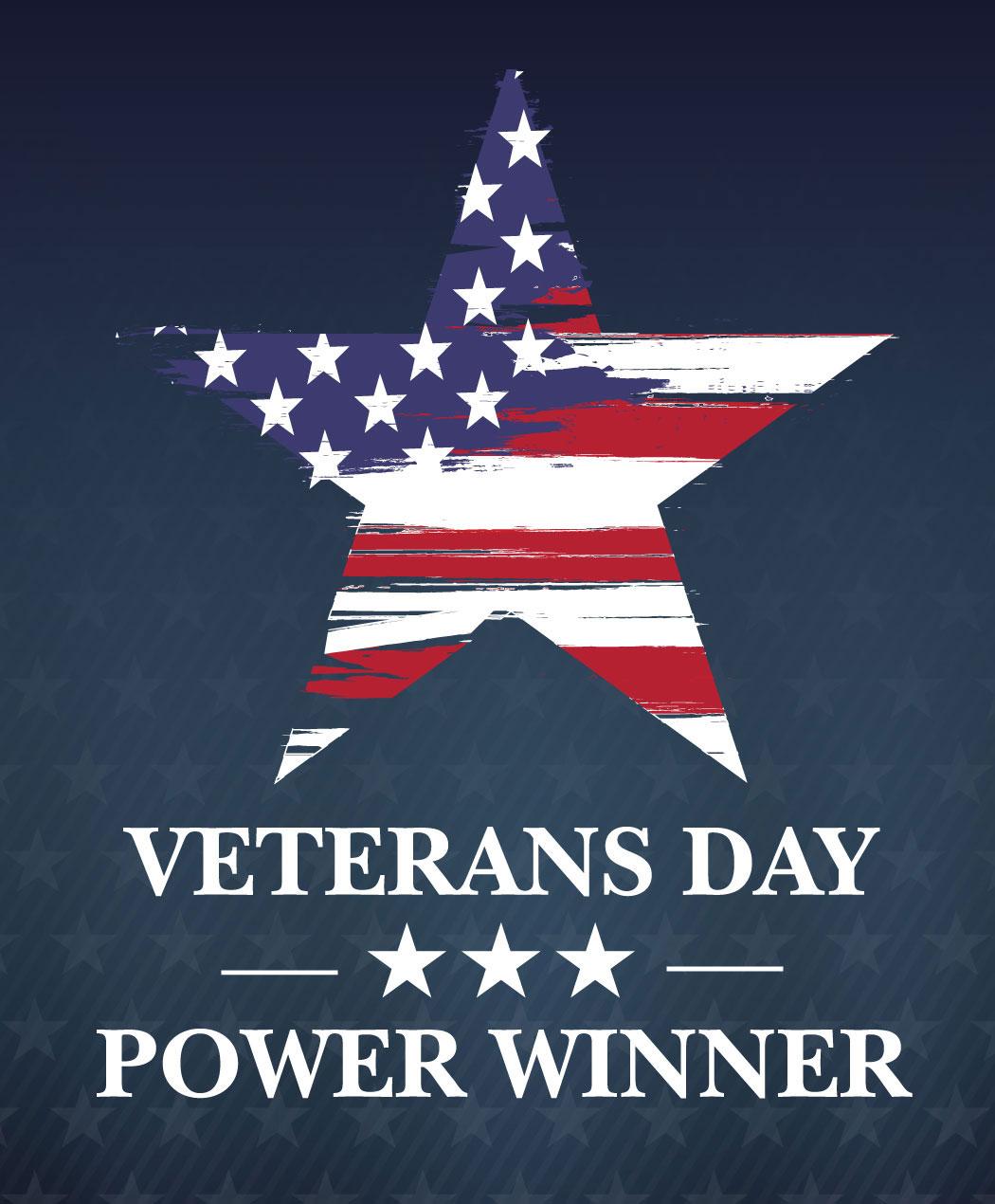 Veterans Day Power Winner
