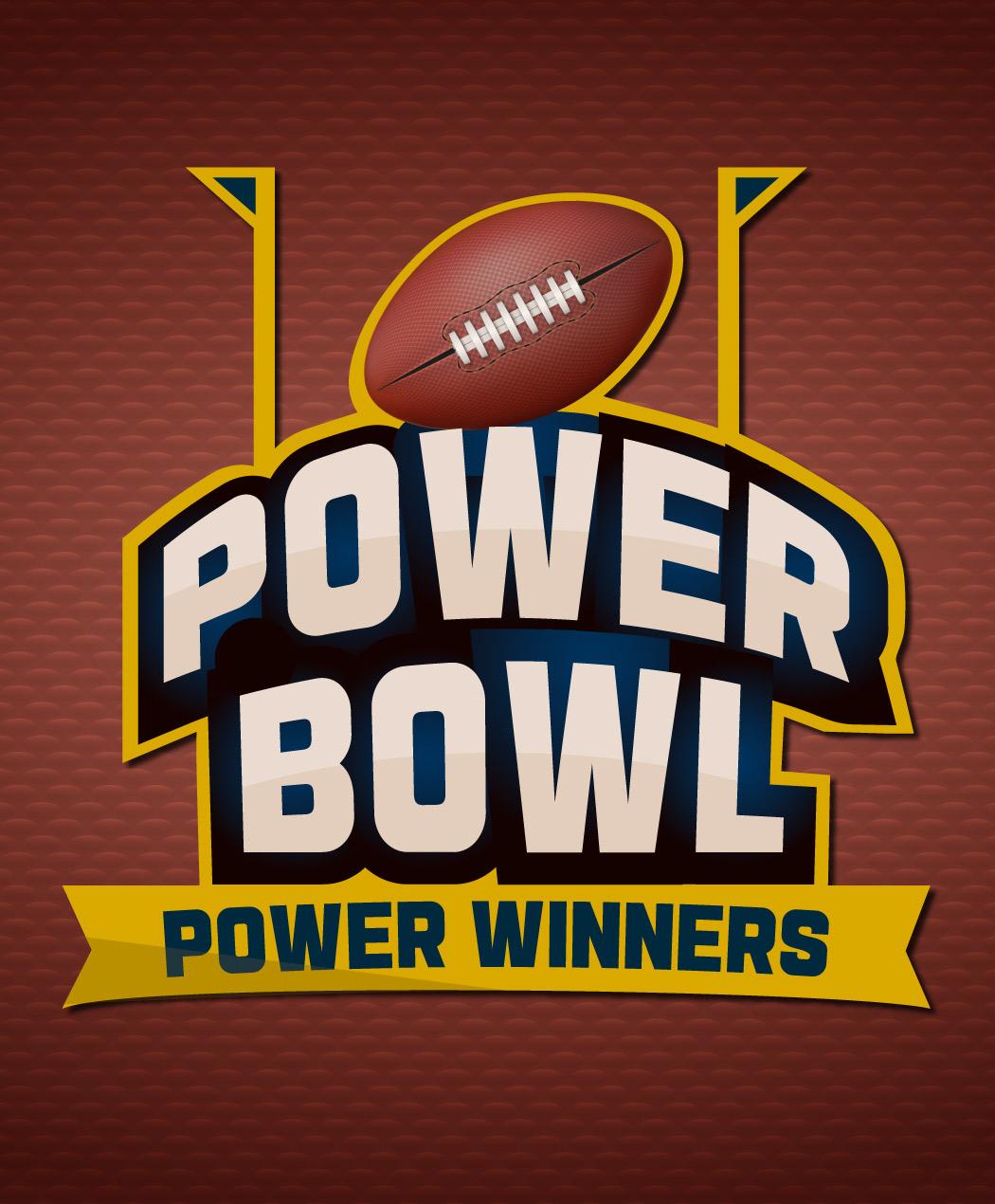 Power Bowl Power Winners