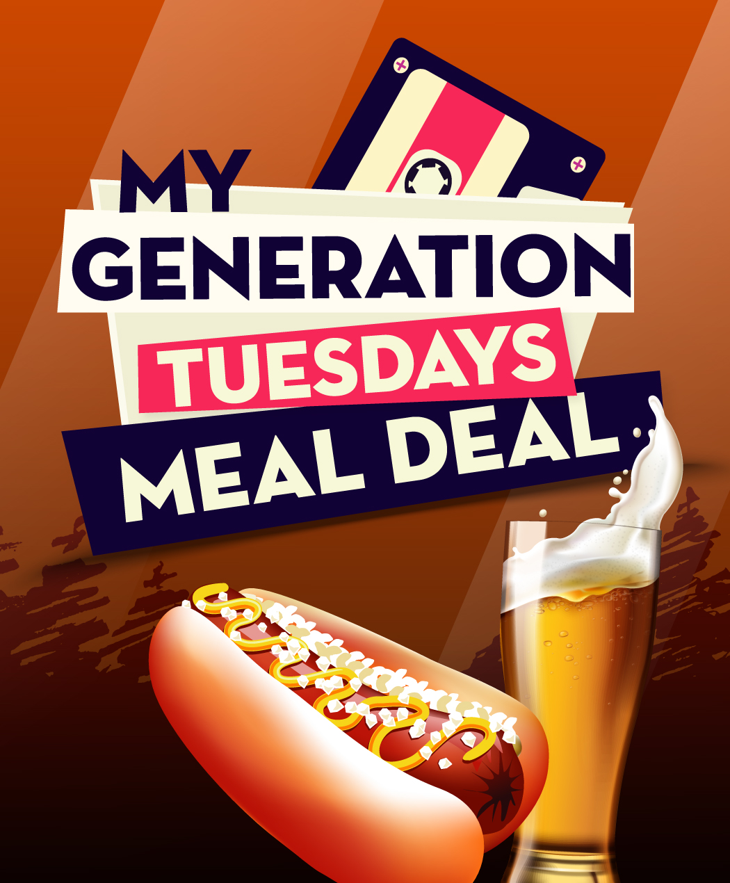My Generation Tuesday Meal Deal