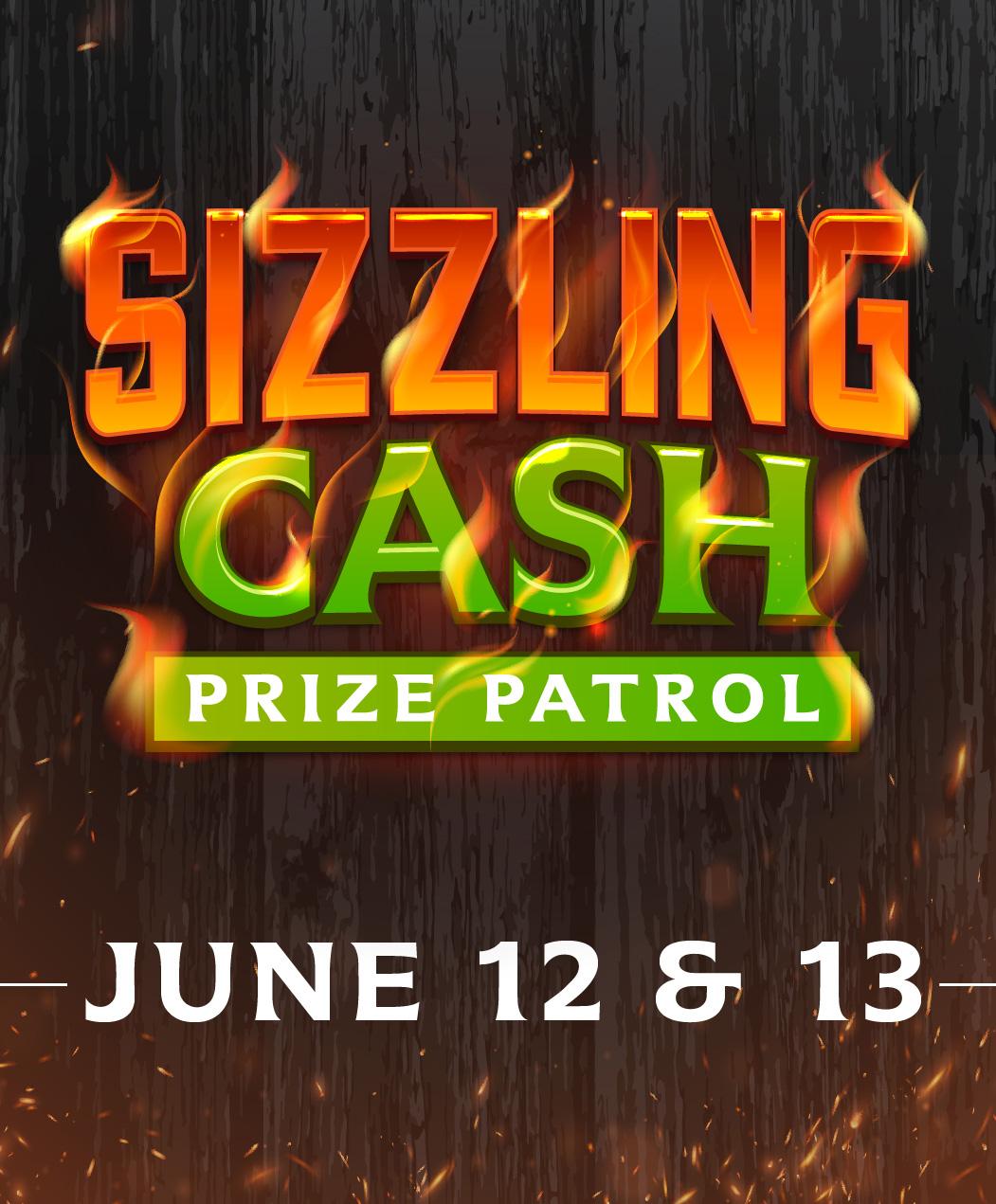Sizzling Cash Prize Patrol